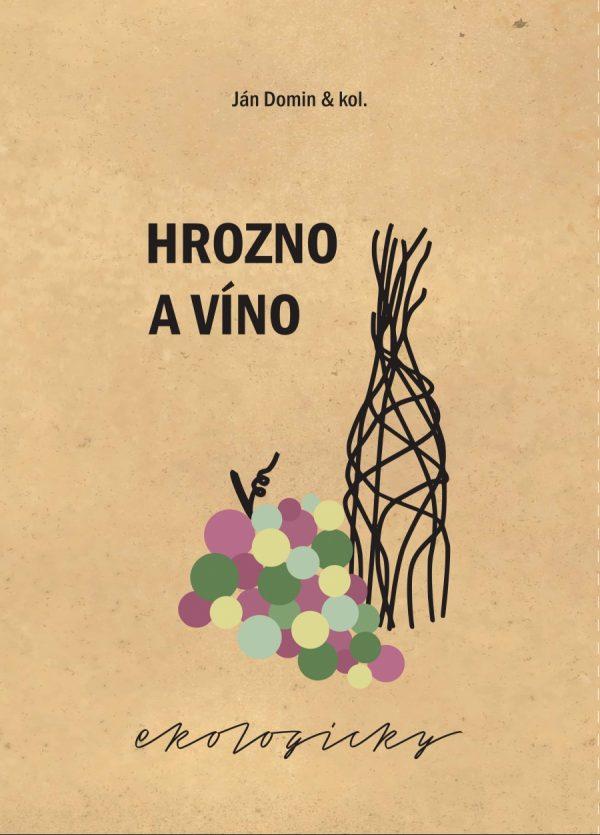 Hrozno a víno ekologicky